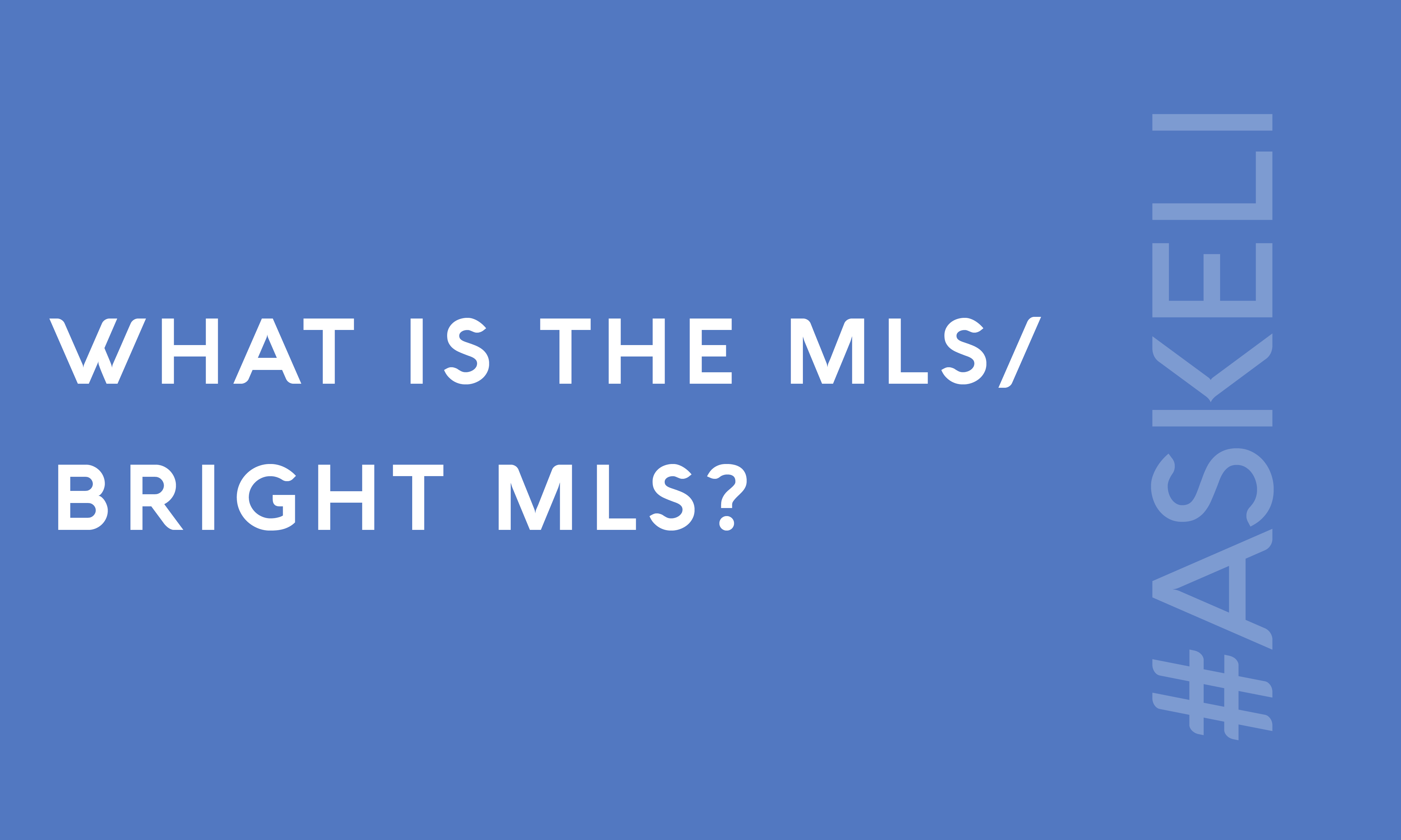What is the MLS/Bright MLS?